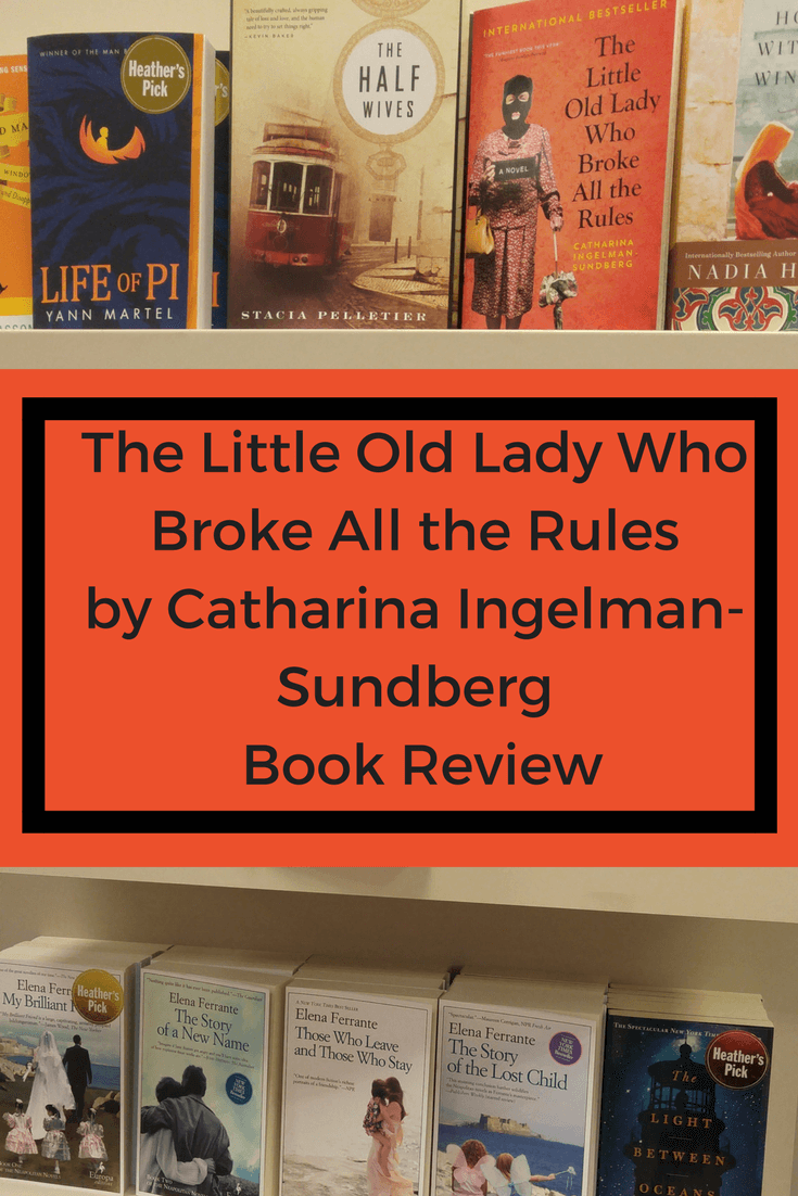 The Little Old Lady Who Broke All the Rules by Catharina Ingelman-Sundberg, The Little Old Lady Who Broke All the Rules, Catharina Ingelman-Sundberg, Little Old Lady Who Broke All the Rules book summary, books on bookshelf including the little old lady who broke all the rules