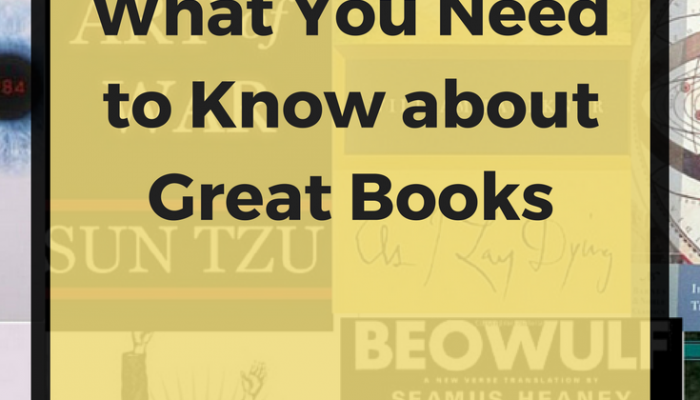 What You Need to Know about Great Books