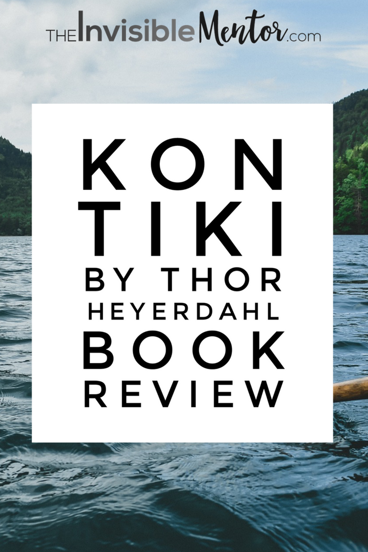 kon tiki book review, kon tiki, kon tiki thor heyerdahl, kon tiki expedition