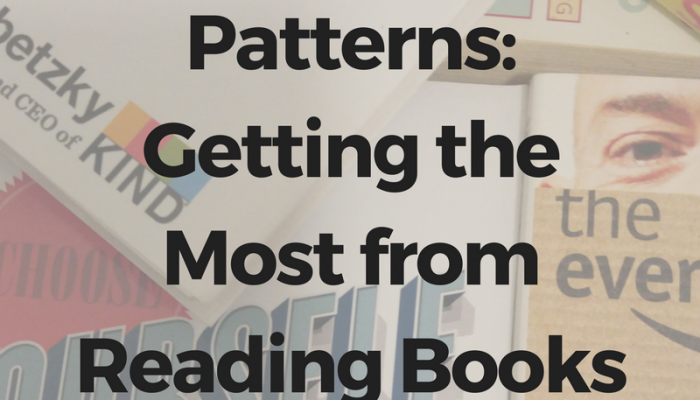 Spotting Patterns: Getting the Most from Reading Books