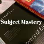 Subject Mastery