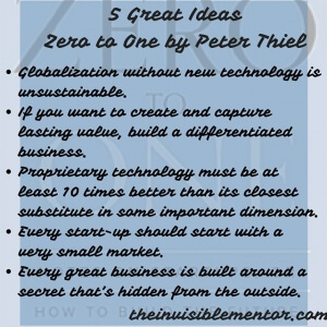 5 Great Ideas Zero to One by Peter Thiel