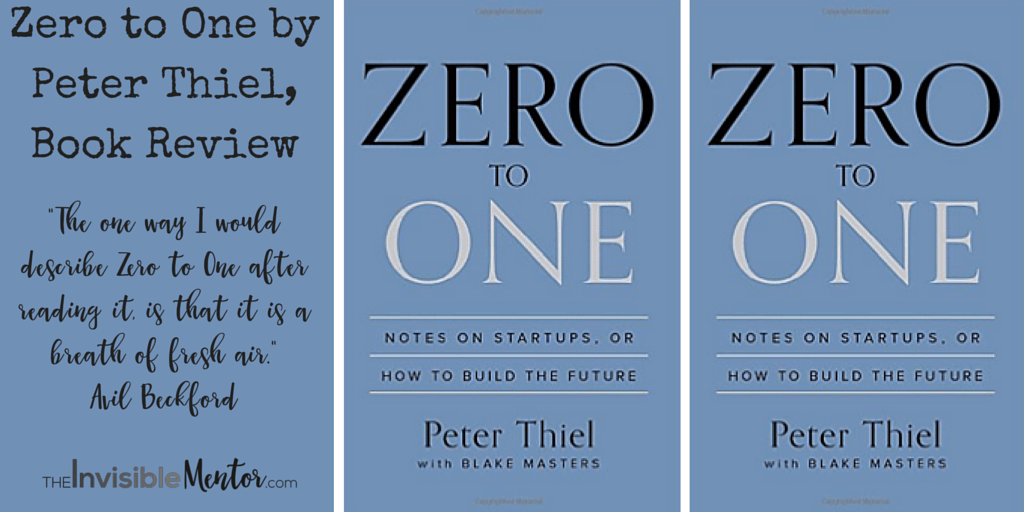 Zero to One by Peter Thiel, zero one book,zero to one peter thiel,guide to starting a business,starting business steps,information starting business,info starting small business,