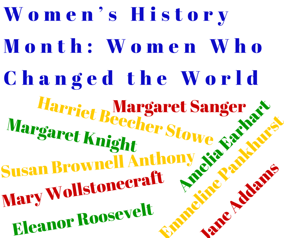 Women's History Month: Women Who Changed the World