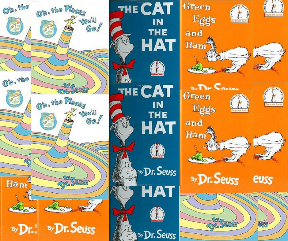 Green Eggs and Ham, The Cat in the Hat, and Oh, The Places You'll Go