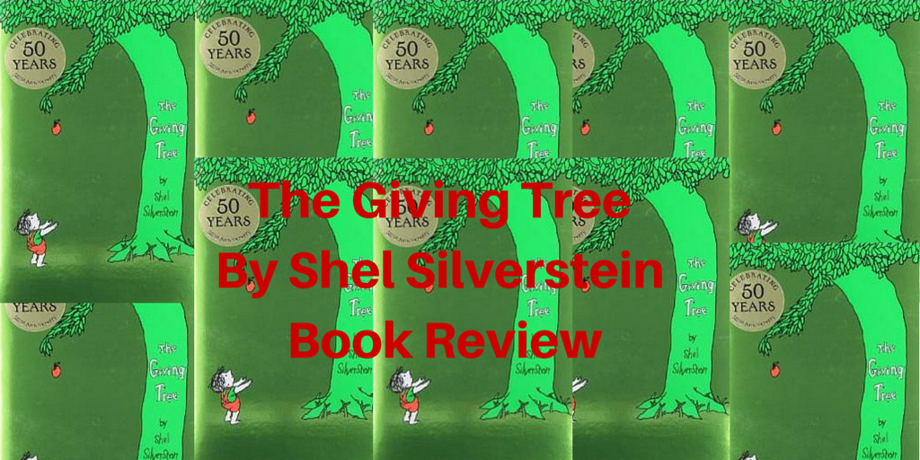 The Giving Tree by Shel Silverstein, Book Review
