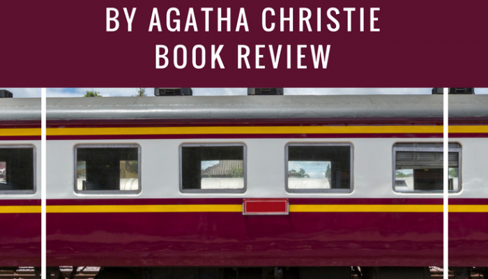 Murder on the Orient Express by Agatha Christie, Book Review