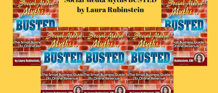 Social Media Myths BUSTED by Laura Rubinstein, Book Review