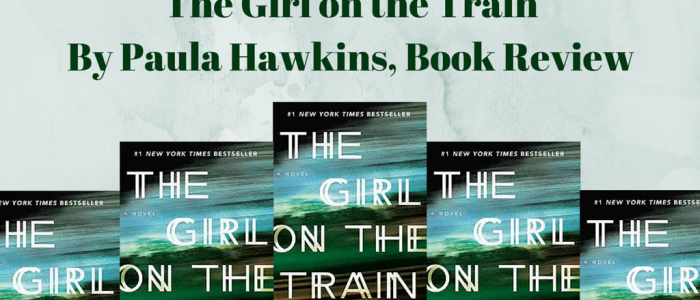 The Girl on the Train by Paula Hawkins, Book Review