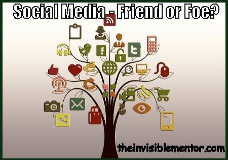 Social Media – Friend or Foe?