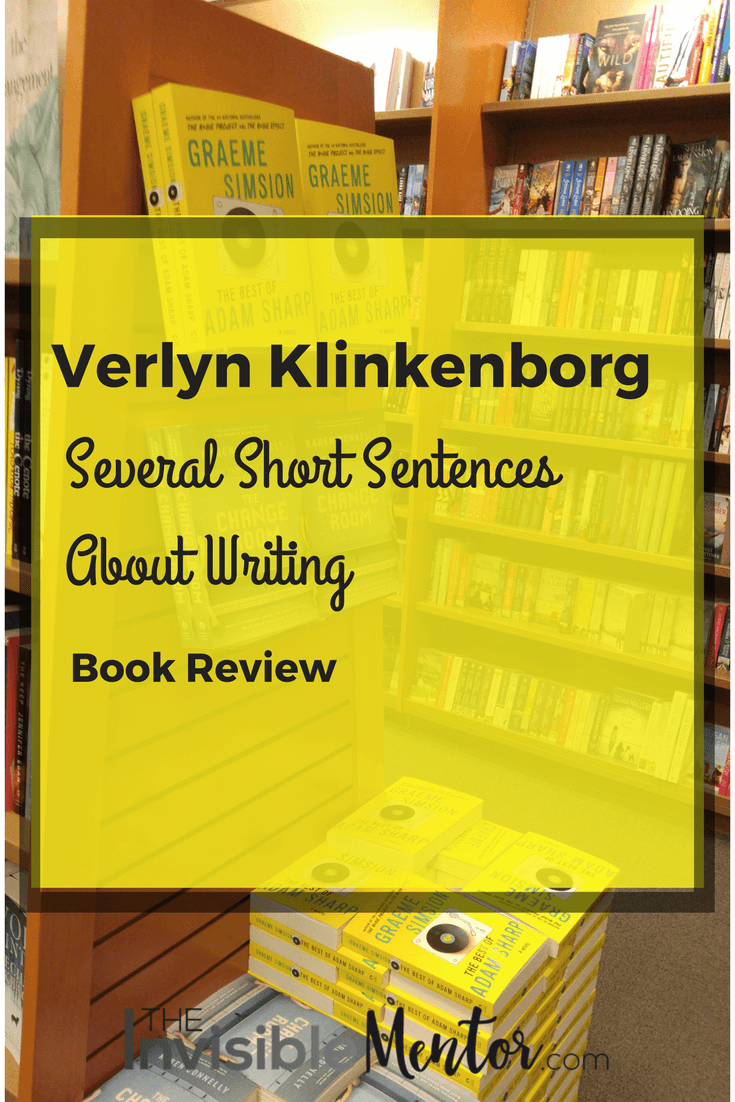 Several Short Sentences About Writing, Several Short Sentences About Writing by Verlyn Klinkenborg