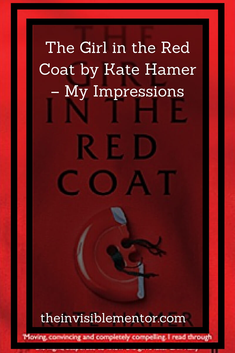 The Girl in the Red Coat by Kate Hamer – My Impressions