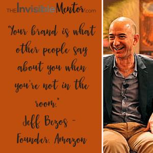 7 Steps toPersonal Branding Jeff Bezos, Founder, Amazon