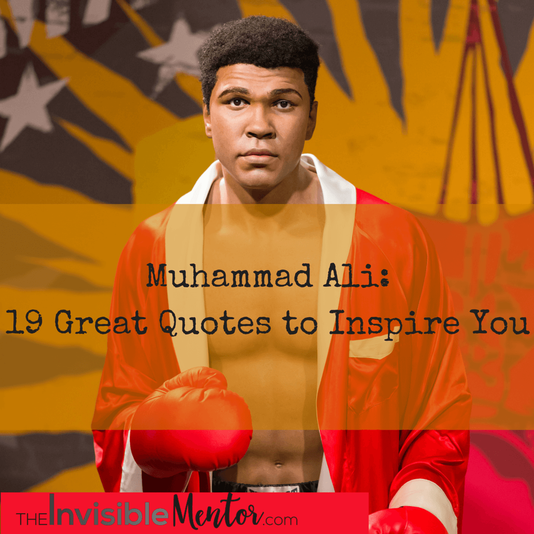 Muhammad Ali Quotes: 19 Great Quotes to Inspire You