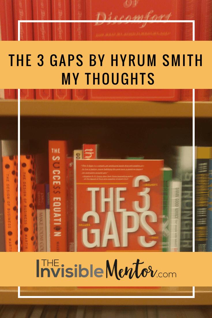 3 gaps, the 3 gaps, the 3 gaps by hyrum smith