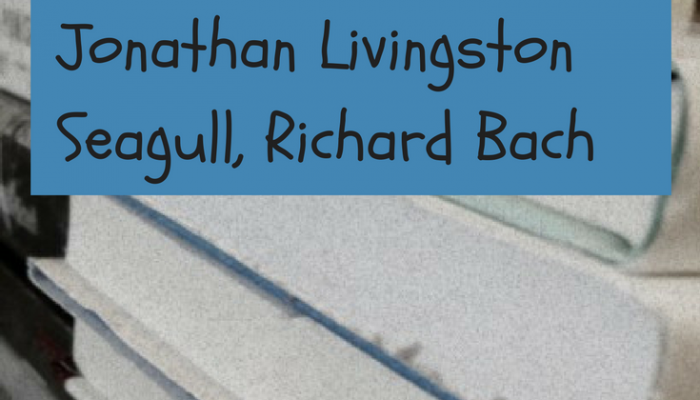 Book Review:  Jonathan Livingston Seagull, Richard Bach