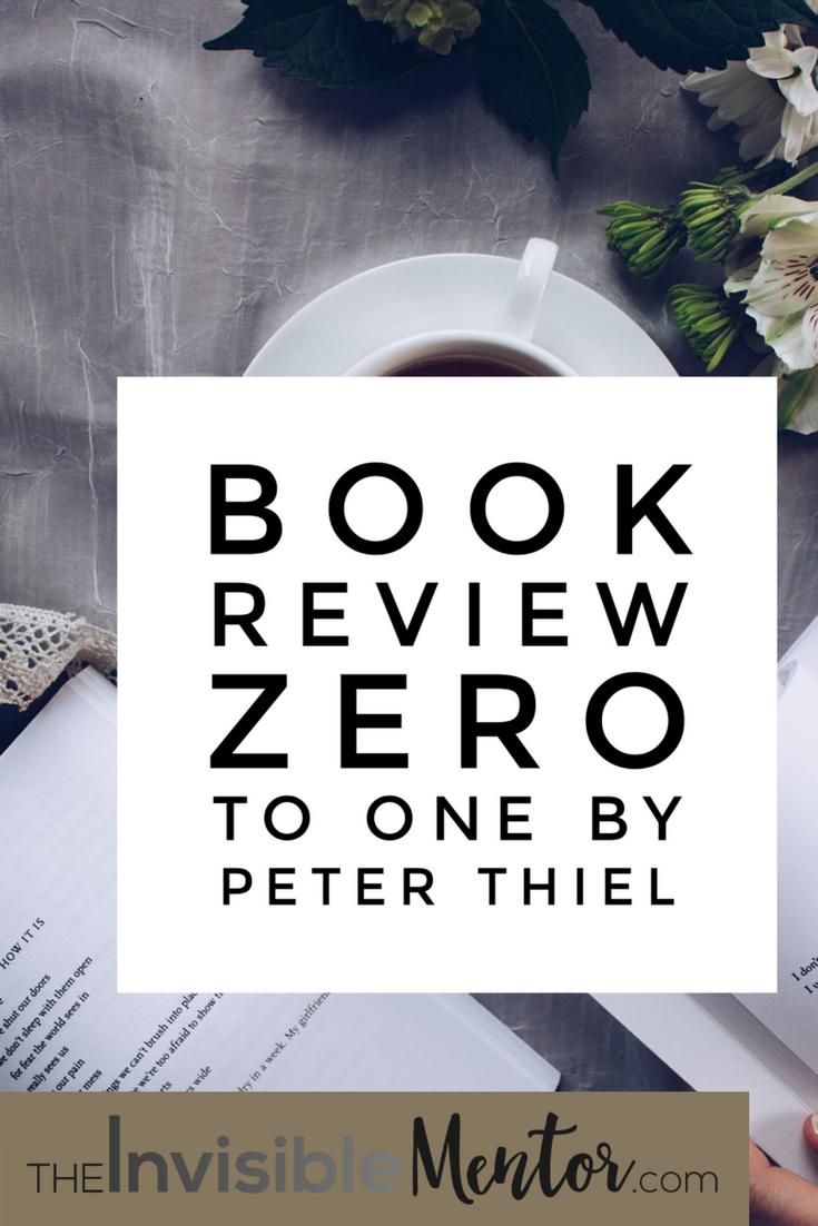zero to one, zero to one peter thiel, summary zero to one, book review zero to one