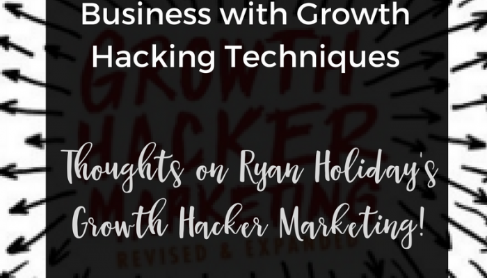 How to Grow My Small Business with Growth Hacking Techniques