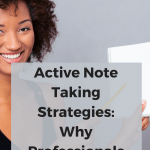 active note taking strategies, effective note taking meetings, cornell note taking strategies,best note taking strategies, note taking strategies work, cornell method taking notes,livescribe echo smartpen