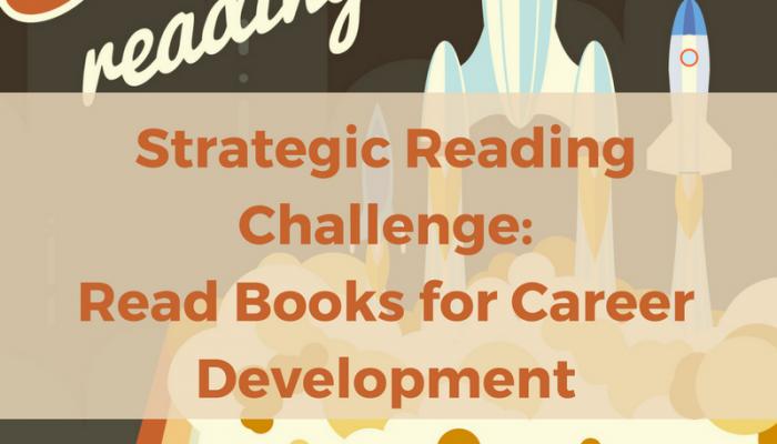 Strategic Reading Challenge: Read Books for Career Development