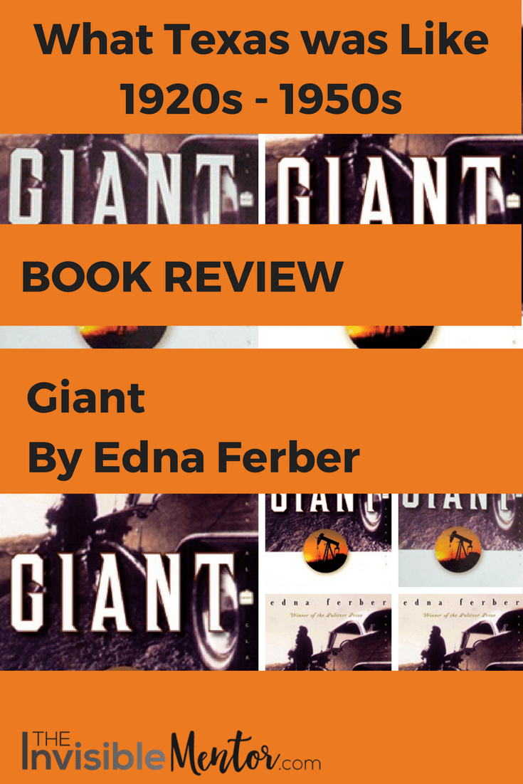 Giant Edna Ferber What Texas Was Like 1920s To 1950sgiant By