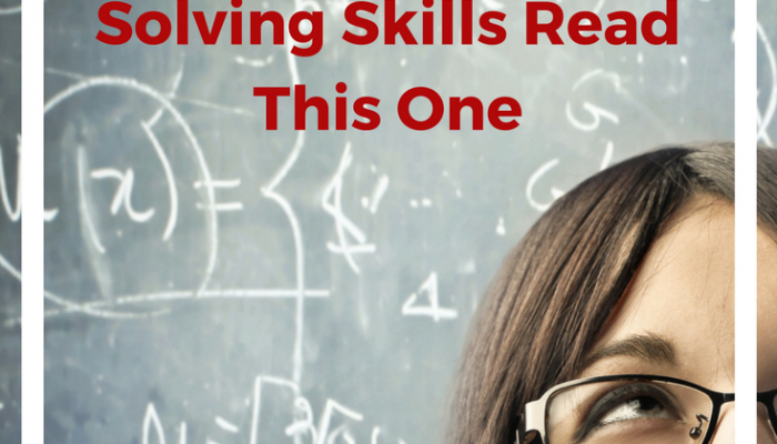 If You Read One Article About Complex Problem Solving Skills Read This One