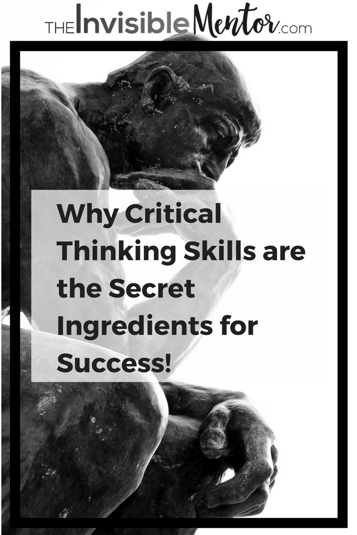 how do you learn critical thinking skills Critical thinking means business: learn to apply and develop the new #1 workplace skill by judy chartrand developing critical thinkers and problem solvers which hinges on critical thinking skills2 many next-generation leaders also lack the ability to.