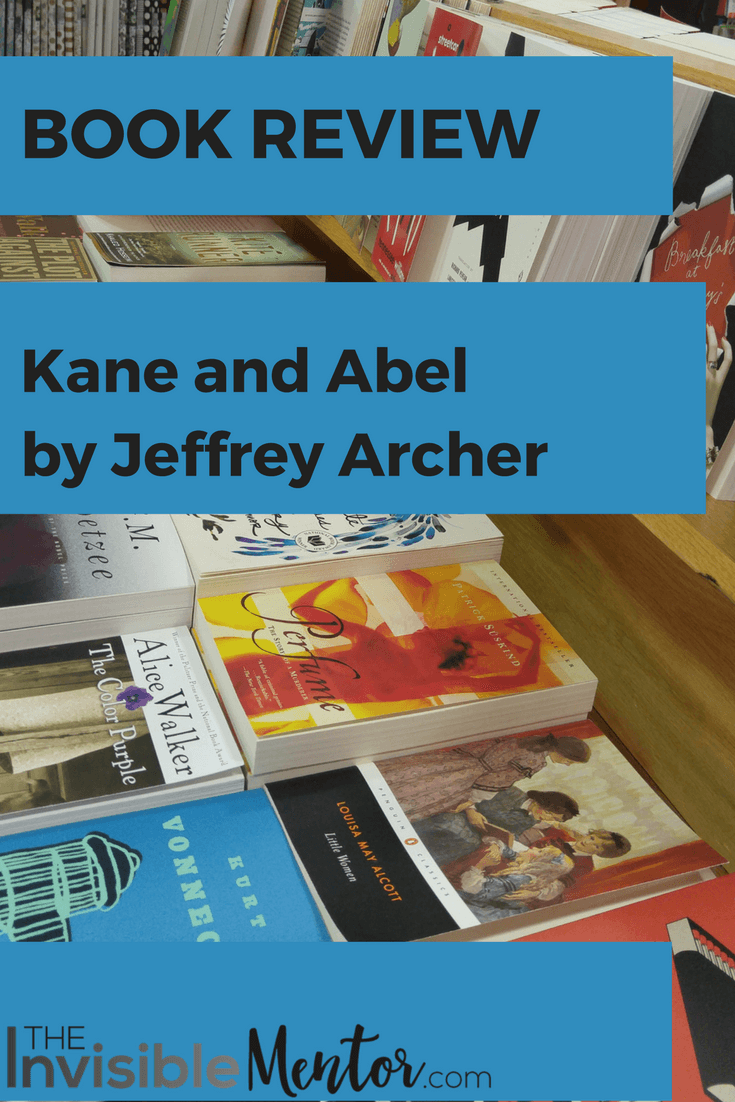 Kane and Abel,Kane and Abel by Jeffrey Archer, Kane and Abel Jeffrey Archer