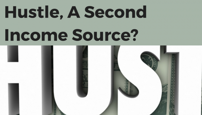 Do You Have a Side Hustle, A Second Income Source?