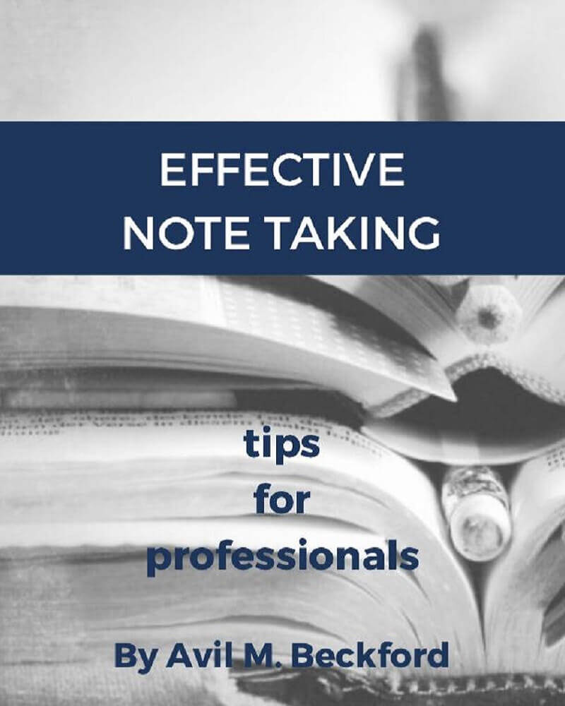 Effective Note Taking Tips: The Art of Writing While
