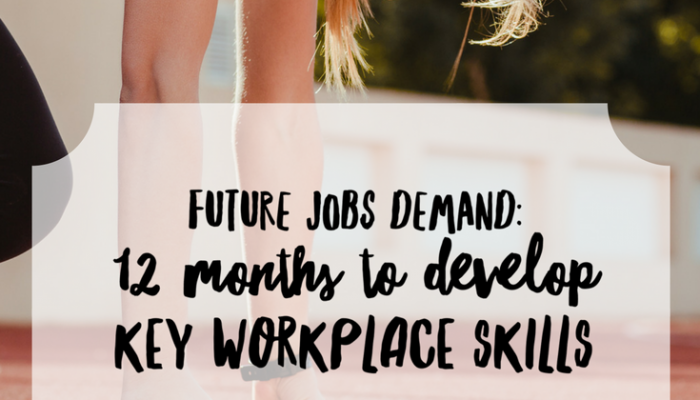 Future Jobs Demand: 12 Months to Develop Key Workplace Skills