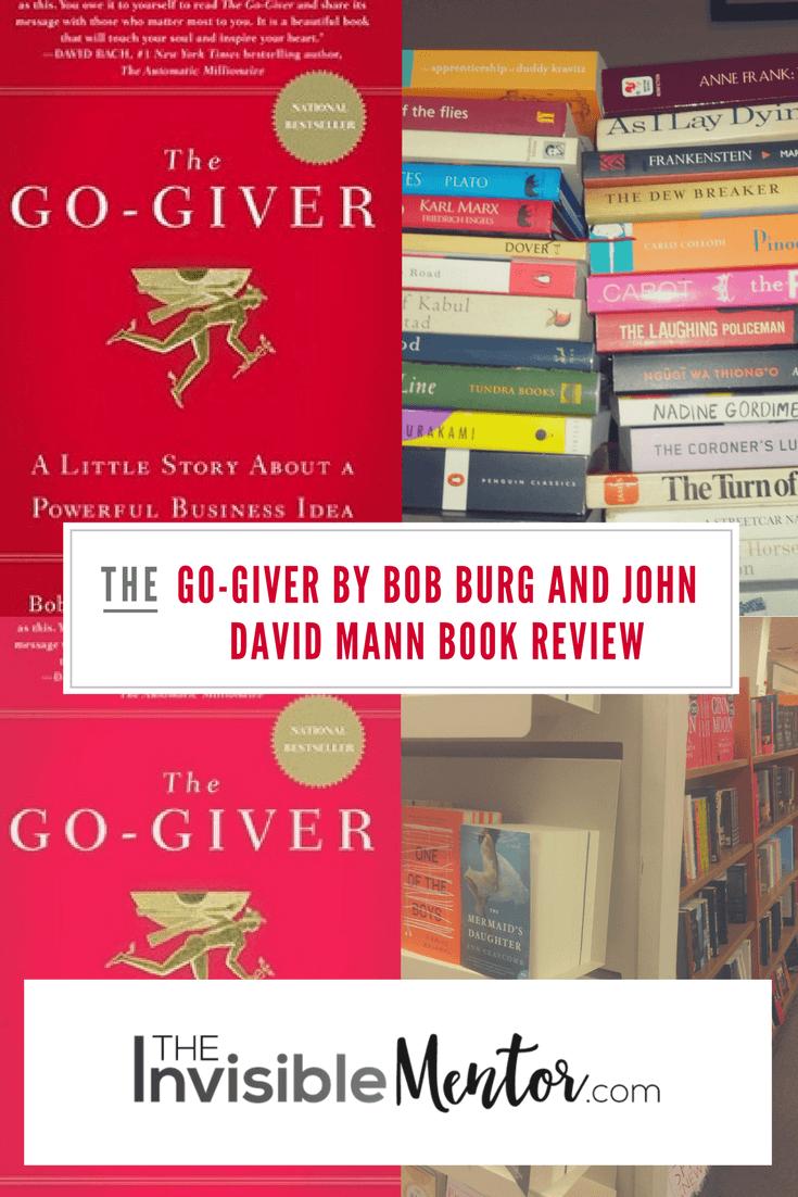 go-giver, the go-giver, go-giver bob burg, bob burg book,go giver book review, go giver summary