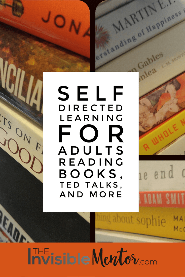 self directed learning for adults. self education reading list,reading books, self-education, how to improve at work, books from my bookshelf, books to get a self education, books for career development, books for professional development
