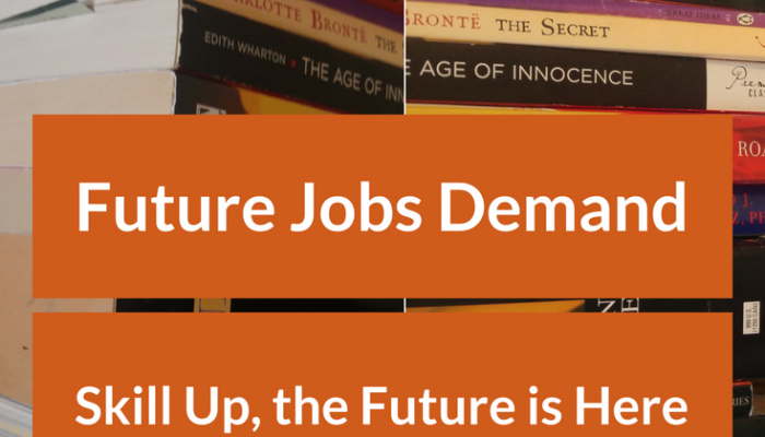 Future Jobs Demand: Skill Up, the Future is Here