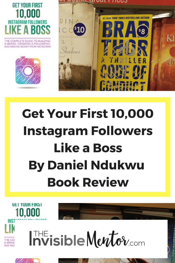 Get Your First 10,000 Instagram Followers Like a Boss, how to get instagram followers, get instagram followers