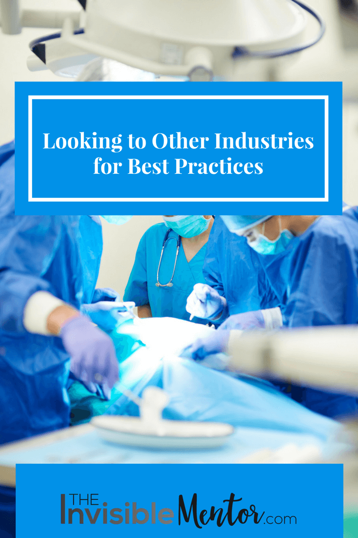Looking to Other Industries for Best Practices