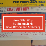 Start With Why by Simon Sinek, Start With Why, Simon Sinek, start with why book, start with why summary