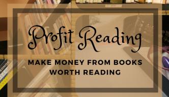 profit reading, make money reading books, make money from ideas. money making ideas, profit from knowledge