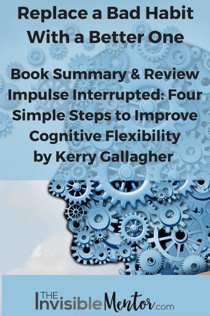 Impulse Interrupted, cognitive flexibility
