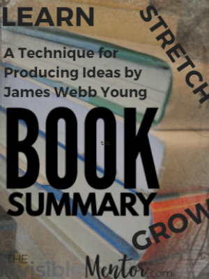 A Technique for Producing Ideas by James Webb Young – Book Summary