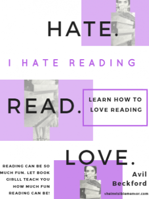 I Hate Reading: Learn How to Love Reading